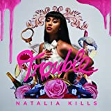 Trouble - Natalia Kills