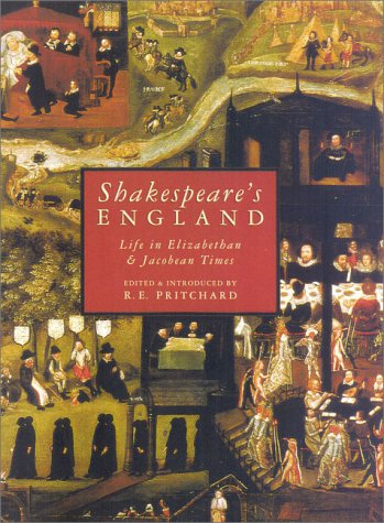 Download Shakespeare's England: Life in Elizabethan and Jacobean Times pdf epub