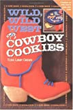 Wild, Wild West Cowboy Cookies, Tuda Libby Crews, 0879058080