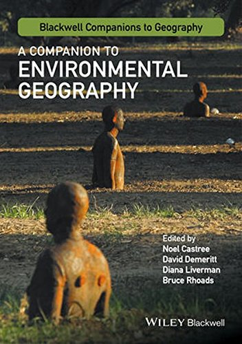 A Companion to Environmental Geography (Wiley Blackwell Companions to Geography)
