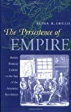 The Persistence of Empire, Eliga H. Gould, 0807825298