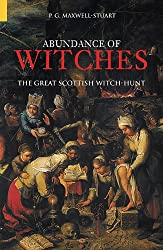 An Abundance of Witches: The Great Scottish Witch-hunt