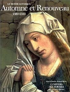 """Afficher """"Le Monde gothique. n° 3 Automne et renouveau"""""""
