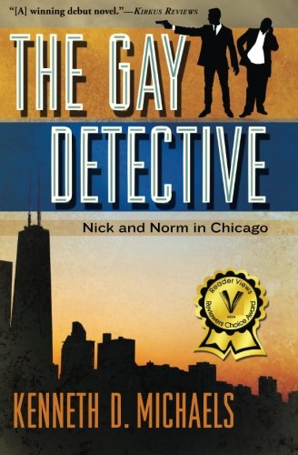 Book: The Gay Detective - Nick and Norm in Chicago by Kenneth D. Michaels