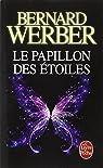 Le papillon des étoiles par Werber