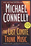 The Last Coyote; Trunk Music, Michael Connelly, 0312353774