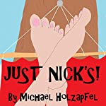 Just Nick's! | Michael Holzapfel