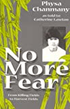 No More Fear, Physa Chanmany, 096703860X