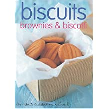BISCUITS BROWNIES ET BISCOTTI