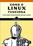 De modo diferente de alguns sistemas operacionais, o Linux não tenta esconder as partes importantes – ele permite que você tenha um controle completo de seu computador. Porém, para verdadeiramente dominar o Linux, é necessário entender o seu funciona...