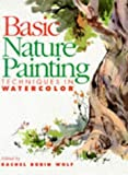 Basic Nature Painting Techniques in Watercolor, , 0891348522