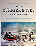 100 Currier & Ives Favorites from the Museum of the City of New York
