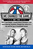 img - for We Changed the Game book / textbook / text book