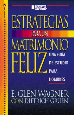 Estrategías para un Matrimonio Feliz by Vida