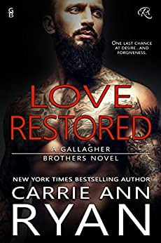 Love Restored (Gallagher Brothers Book 1) by [Ryan, Carrie Ann]