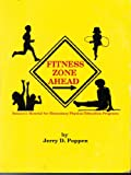 Fitness Zone Ahead, Poppen, Jerry D., 0960886869