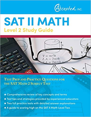 SAT II Math Level 2 Study Guide: Test Prep and Practice Questions ...
