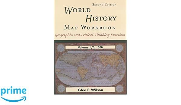Amazon world history mapping workbook volume 1 2nd edition amazon world history mapping workbook volume 1 2nd edition 9780321066329 glee e wilson books gumiabroncs Gallery