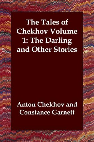 """anton by chekov darling essay The darling by anton chekhov essays - in """"the darling"""", anton chekhov pairs a critical narrator with a static, one-dimensional main character to make a point about women in 19th century russian society."""