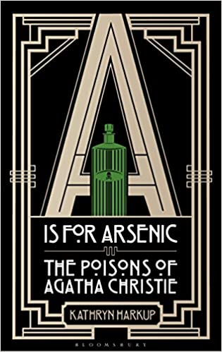 Amazon a is for arsenic the poisons of agatha christie ebook a is for arsenic the poisons of agatha christie 1st edition kindle edition fandeluxe Images