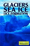 Glaciers, Sea Ice, and Ice Formation, , 1615301194