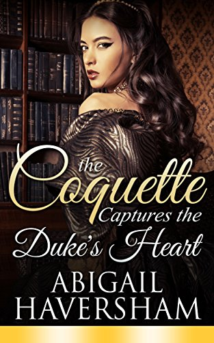 The Coquette Captures the Duke