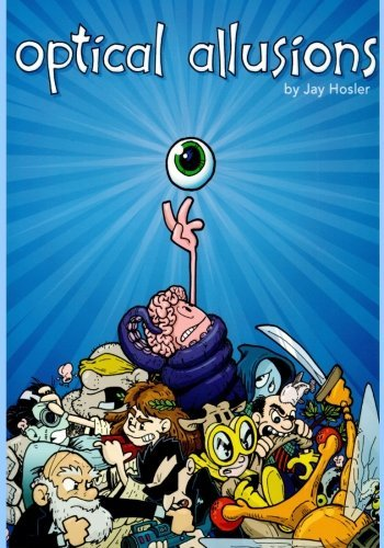 Optical Allusions by Jay Hosler (2013-02-11)