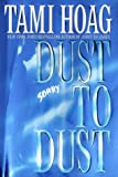 Dust to Dust, Tami Hoag, 0553106341