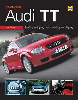Audi tt service manual 2000 2001 2002 2003 2004 2005 2006 you your audi tt buyingenjoyingmaintainingmodifying fandeluxe Images