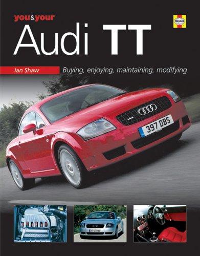 you your audi tt buying enjoying maintaining modifying ian rh amazon com audi tt service manual pdf free download audi tt haynes manual download