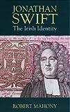 img - for Jonathan Swift: The Irish Identity book / textbook / text book