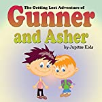 The Getting Lost Adventure of Gunner and Asher |  Jupiter Kids