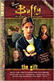 The Ultimate Buffy the Vampire Slayer Cine-Manga The Gift