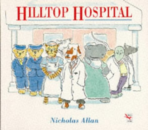 Hilltop Hospital (Red Fox Picture Books)