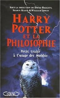 Harry Potter et la philosophie : Petit traité à l'usage des Moldus par David Baggett