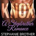 Knox: A Stepbrother Romance | Stephanie Brother