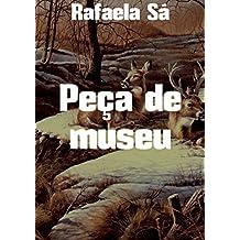 Peça de museu (Portuguese Edition)