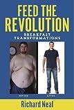 Feed The Revolution: Breakfast Transformations