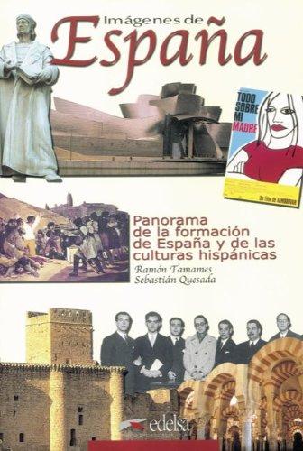 Imágenes de España: Panorama de la formación de España y de las culturas hispánicas: Kursbuch