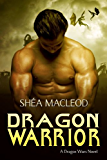 Dragon Warrior (Dragon Wars Book 1)
