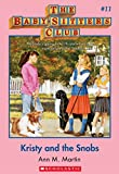 The Baby-Sitters Club #11: Kristy and the Snobs