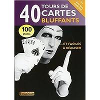 40 tours de cartes bluffants - Version 2.0
