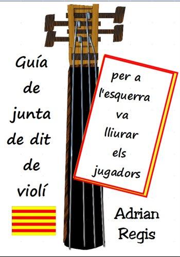 Descargar Libro Per A L'esquerra Va Lliurar Els Jugadores Guia De Junta De Dit De Violi Adrian Regis