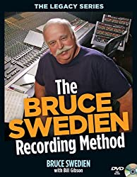 The Bruce Swedien Recording Method [With DVD ROM] (Legacy (Hal Leonard))