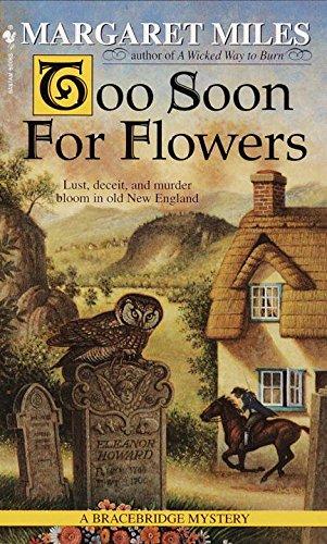 Too Soon for Flowers (Bracebridge Mystery Book 2)