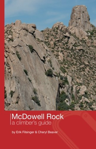 Arizona Rocks - McDowell Rock: A Climber's Guide