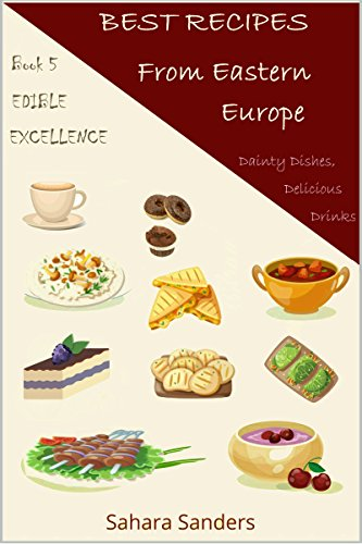 Best recipes from eastern europe dainty dishes delicious drinks best recipes from eastern europe dainty dishes delicious drinks french cuisine romantic forumfinder Choice Image