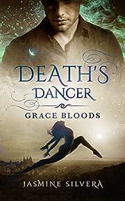 Death's Dancer (Grace Bloods Book 1)