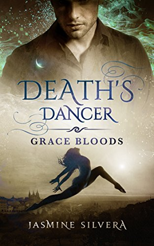 Death's Dancer (Grace Bloods Book 1) by [Silvera, Jasmine]