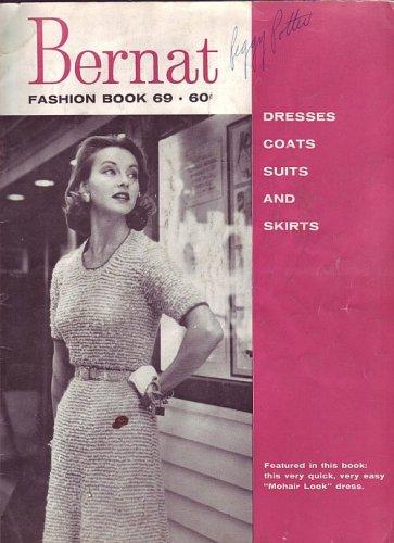 (Bernat Handicrafter No 69 Knitting Dresses Caots Suits and)